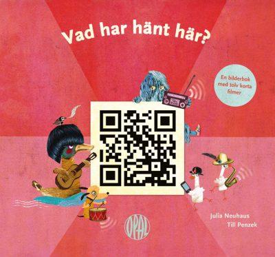 Kinderbuch »Was ist denn hier passiert?« auf schwedisch